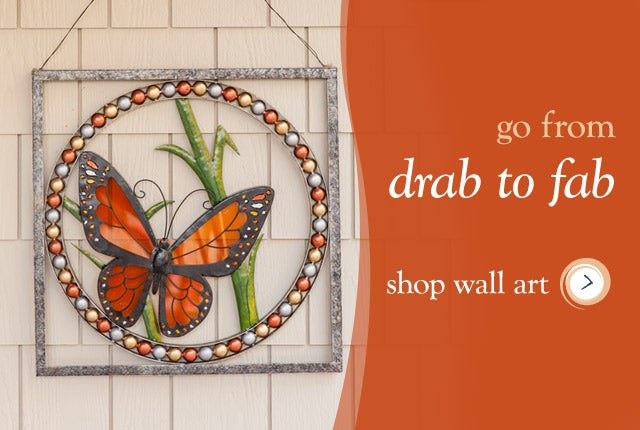Go from Drab to Fab - Shop Wall Art
