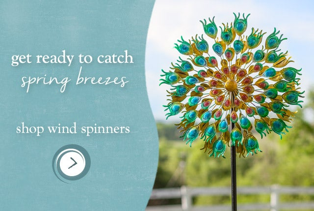 Get ready to shop Spring Breezes - Shop wind spinners