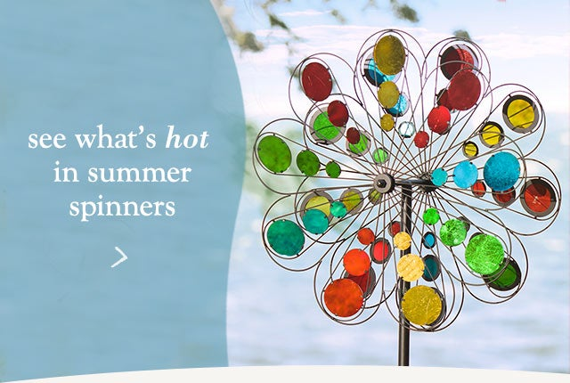 See What's hot in Summer Spinners