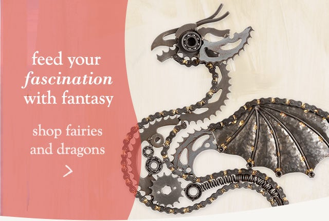 Feed your facination with fantasy - Shop Fairies & Dragons