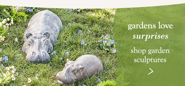 Gardens love surprises - shop garden sculptures