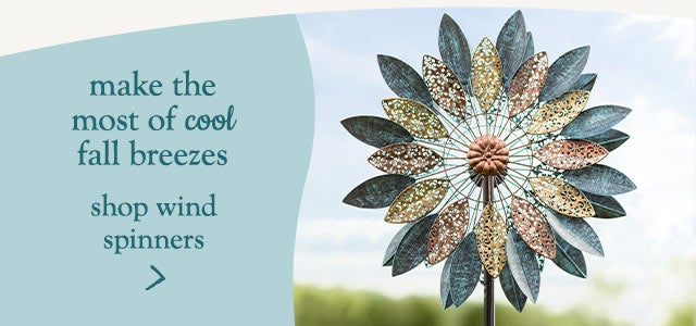 make the most of cool fall breezes - Shop wind spinners