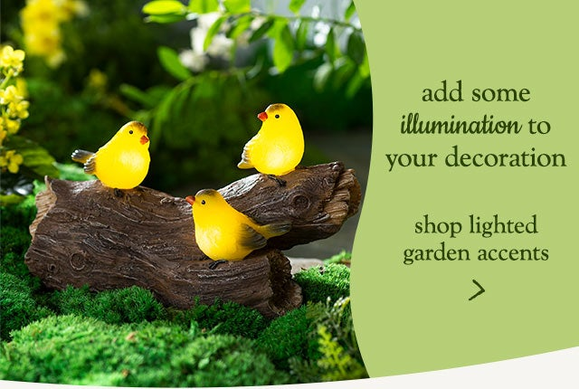 add some illumination to your decoration - shop lighted garden accents